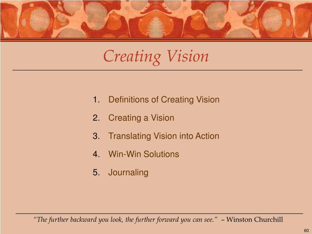 Creating Vision