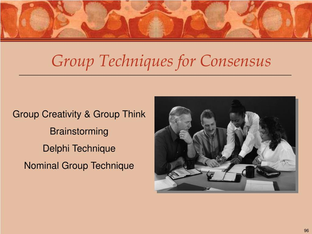 Group Techniques for Consensus