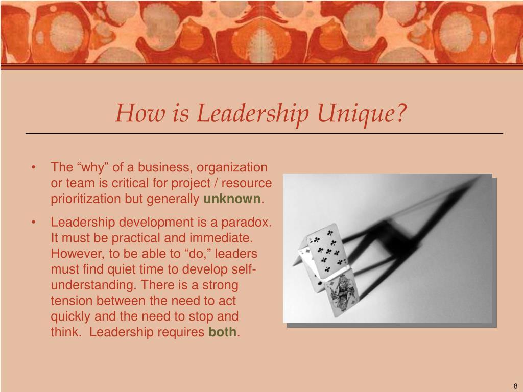 How is Leadership Unique?