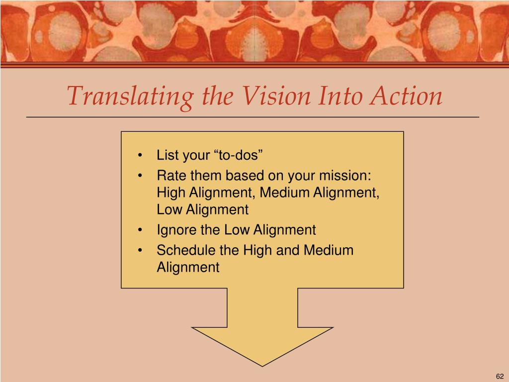 Translating the Vision Into Action