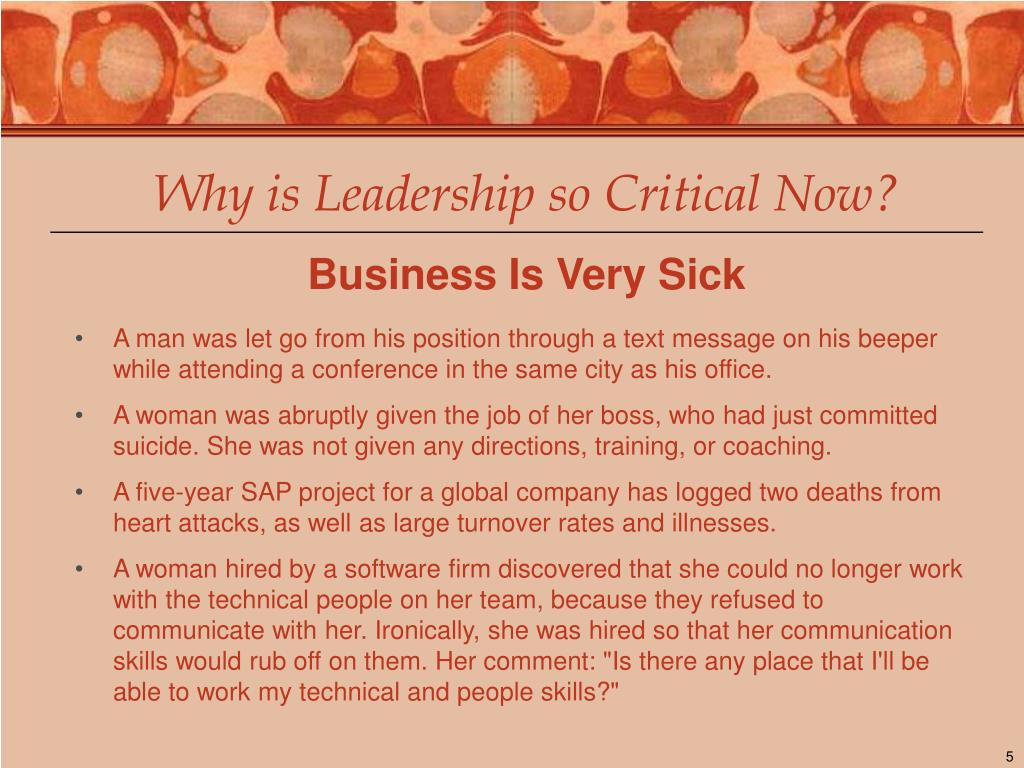 Why is Leadership so Critical Now?
