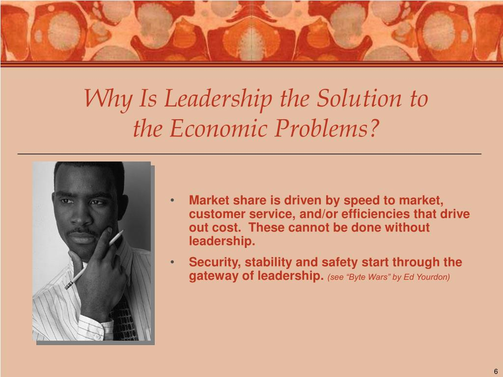 Why Is Leadership the Solution to