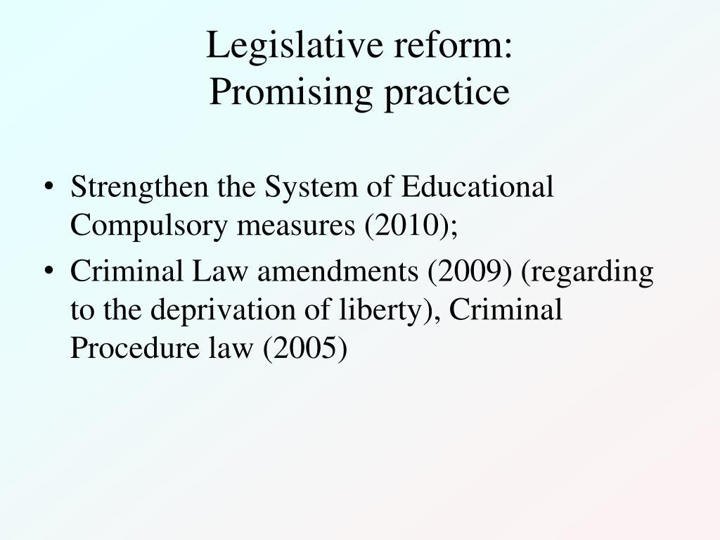 Legislative reform: