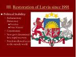 iii restoration of latvia since 1991