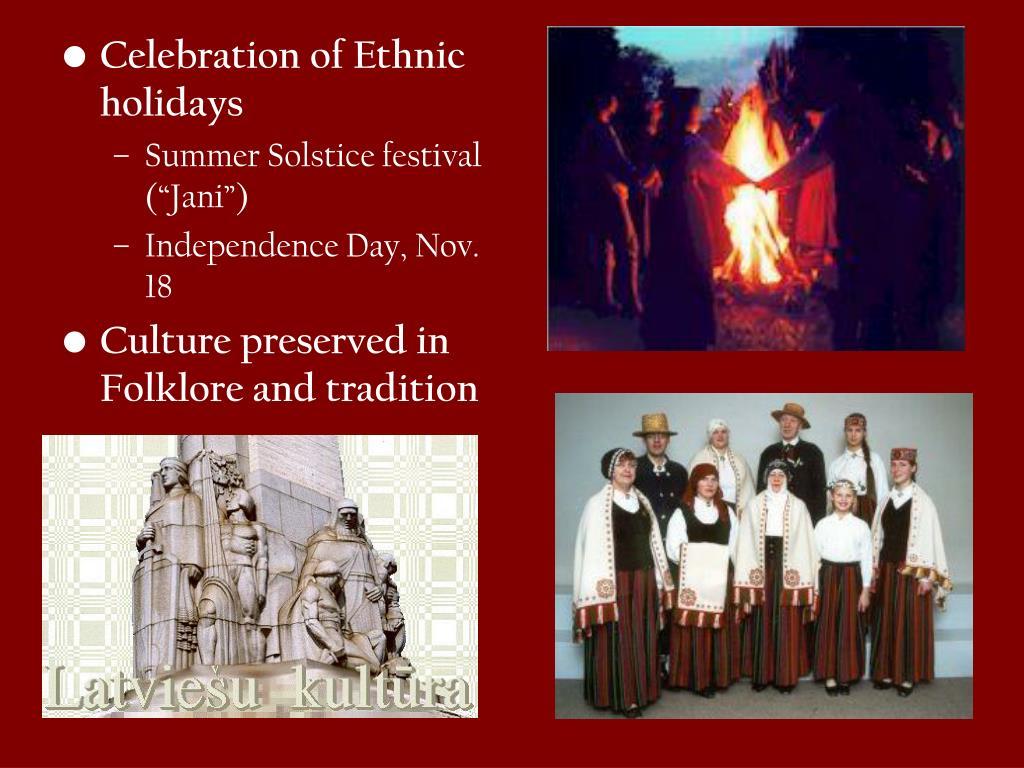 Celebration of Ethnic holidays