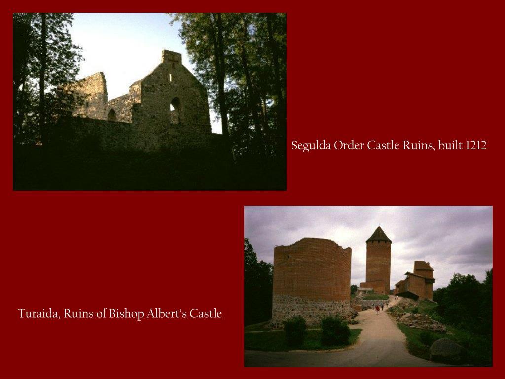 Segulda Order Castle Ruins, built 1212