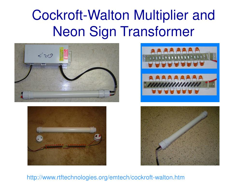 Cockroft-Walton Multiplier and Neon Sign Transformer