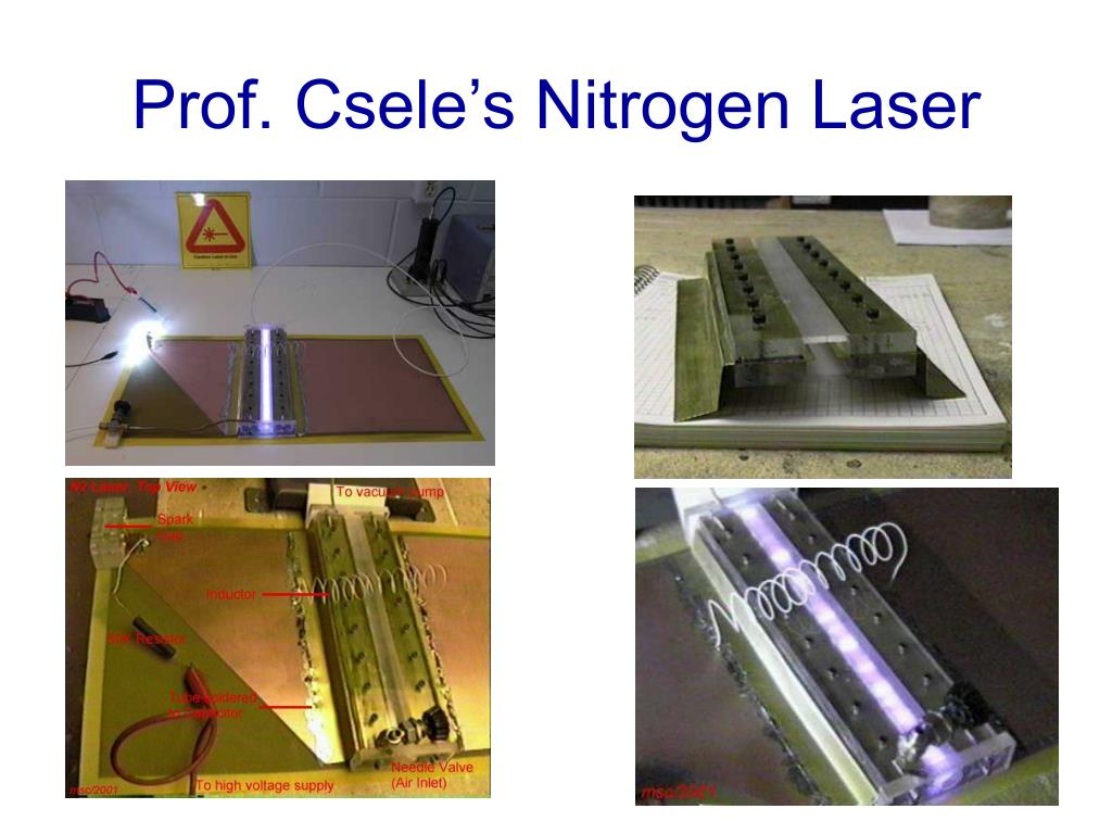 Prof. Csele's Nitrogen Laser