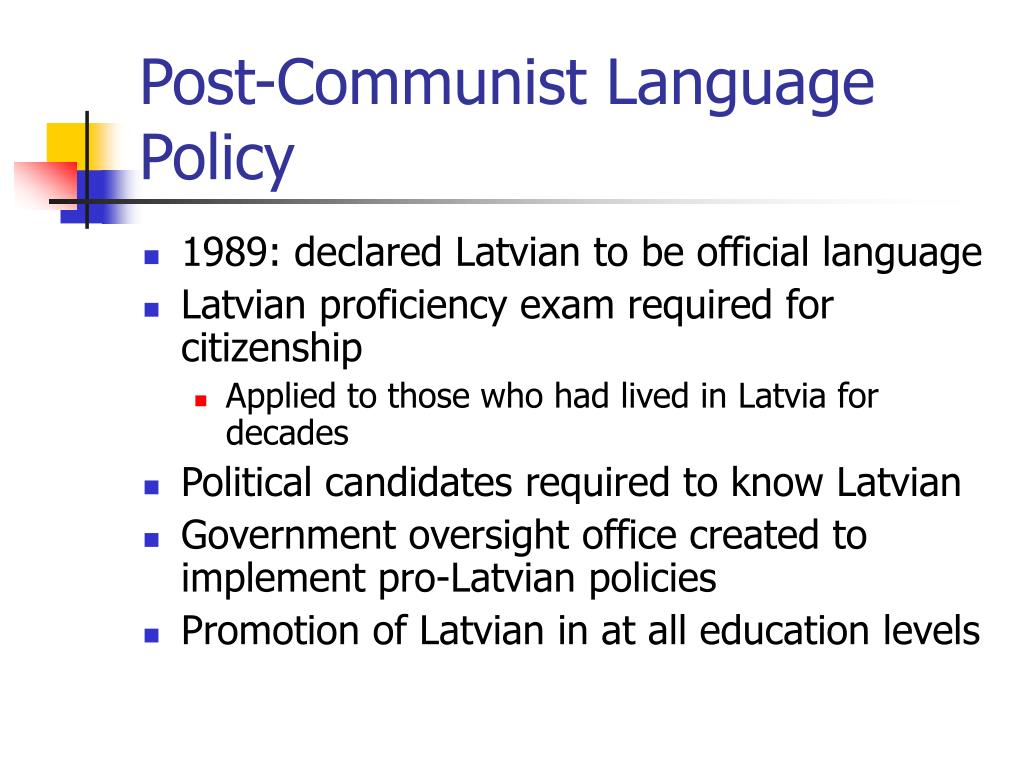 Post-Communist Language Policy