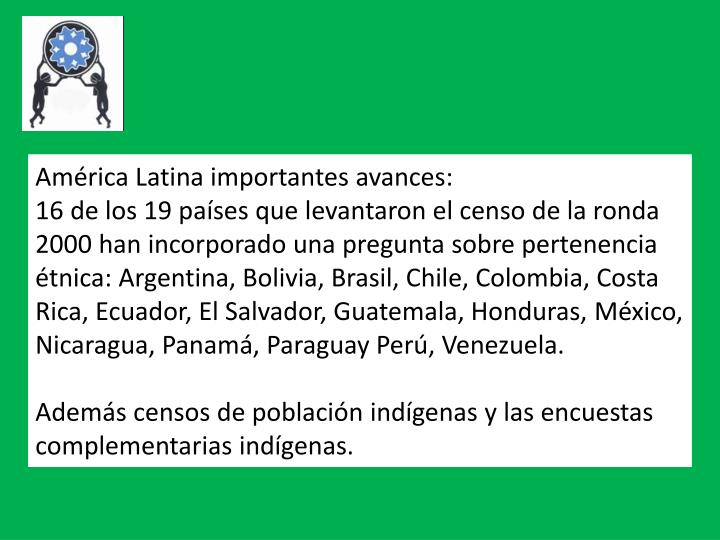 América Latina importantes avances:
