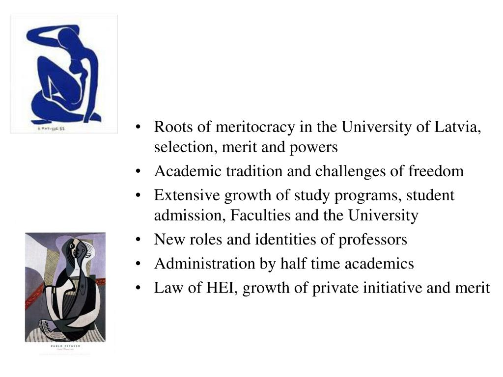 Roots of meritocracy in the University of Latvia, selection, merit and powers