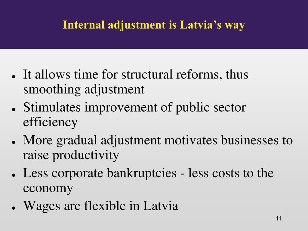 Internal adjustment is Latvia's way