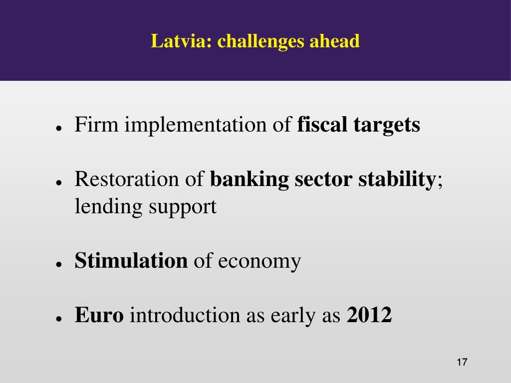 Latvia: challenges ahead
