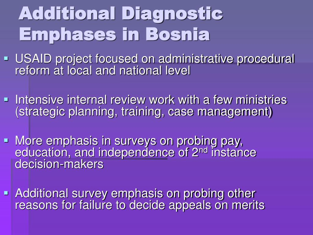 Additional Diagnostic Emphases in Bosnia