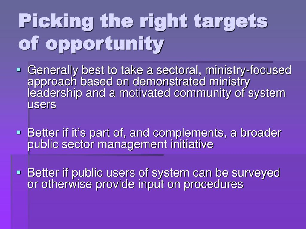 Picking the right targets of opportunity