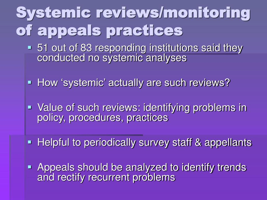 Systemic reviews/monitoring of appeals practices
