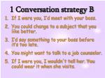 1 conversation strategy b