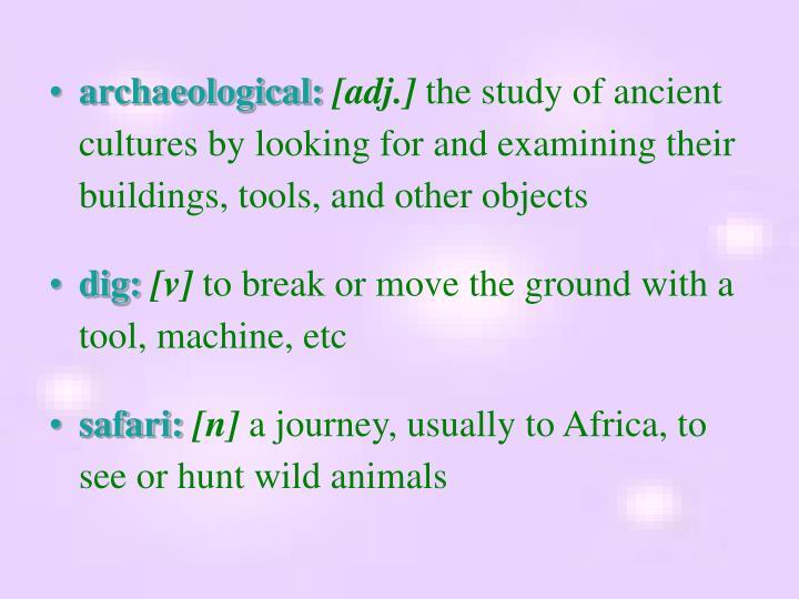 archaeological: