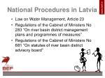 national p rocedures in latvia