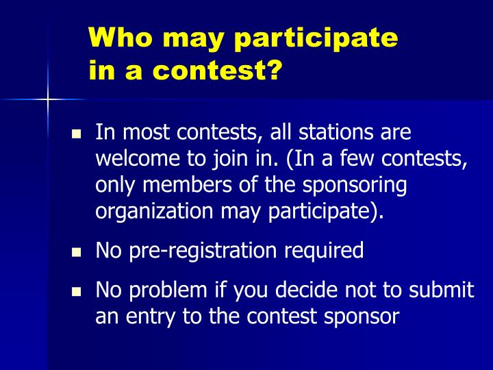 Who may participate in a contest?