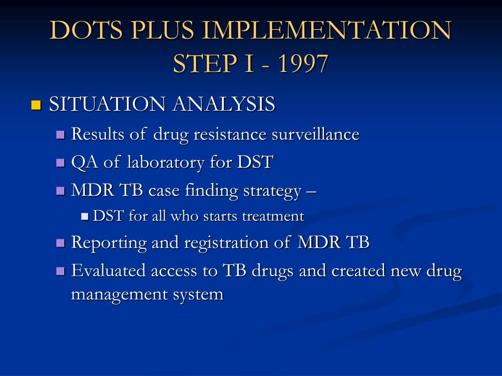 DOTS PLUS IMPLEMENTATION STEP I - 1997