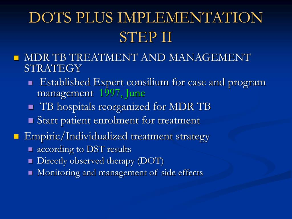 DOTS PLUS IMPLEMENTATION STEP II
