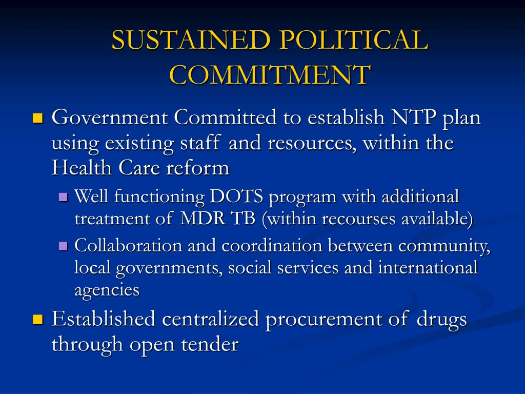 SUSTAINED POLITICAL COMMITMENT