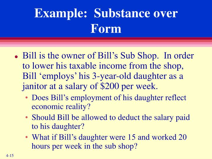 Example:  Substance over Form
