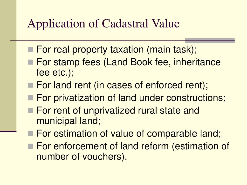 Application of Cadastral Value