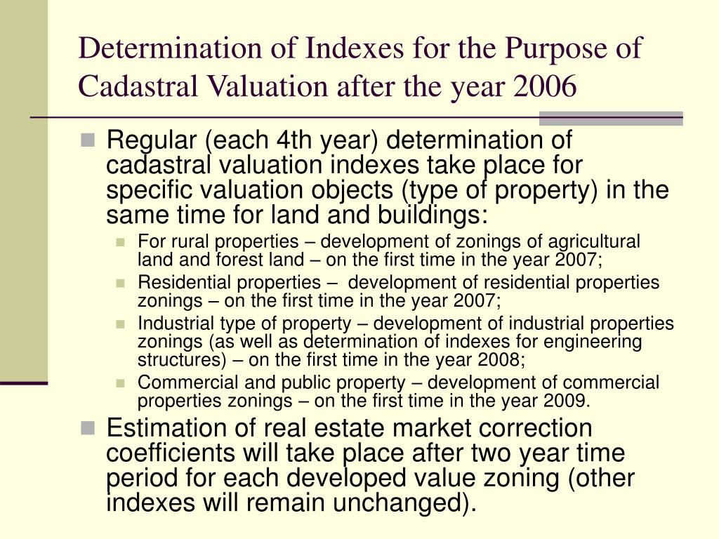 Determination of Indexes for the Purpose of Cadastral Valuation after the year 2006
