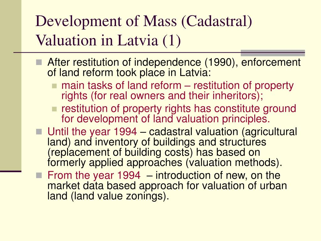 Development of Mass (Cadastral) Valuation in Latvia (1)
