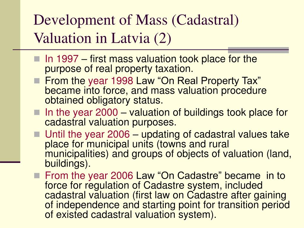Development of Mass (Cadastral) Valuation in Latvia (2)