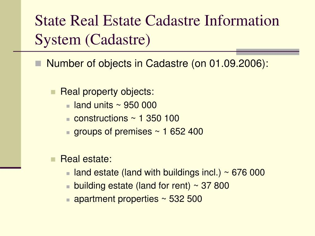 State Real Estate Cadastre Information System (Cadastre)