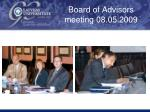 board of advisors meeting 08 05 2009