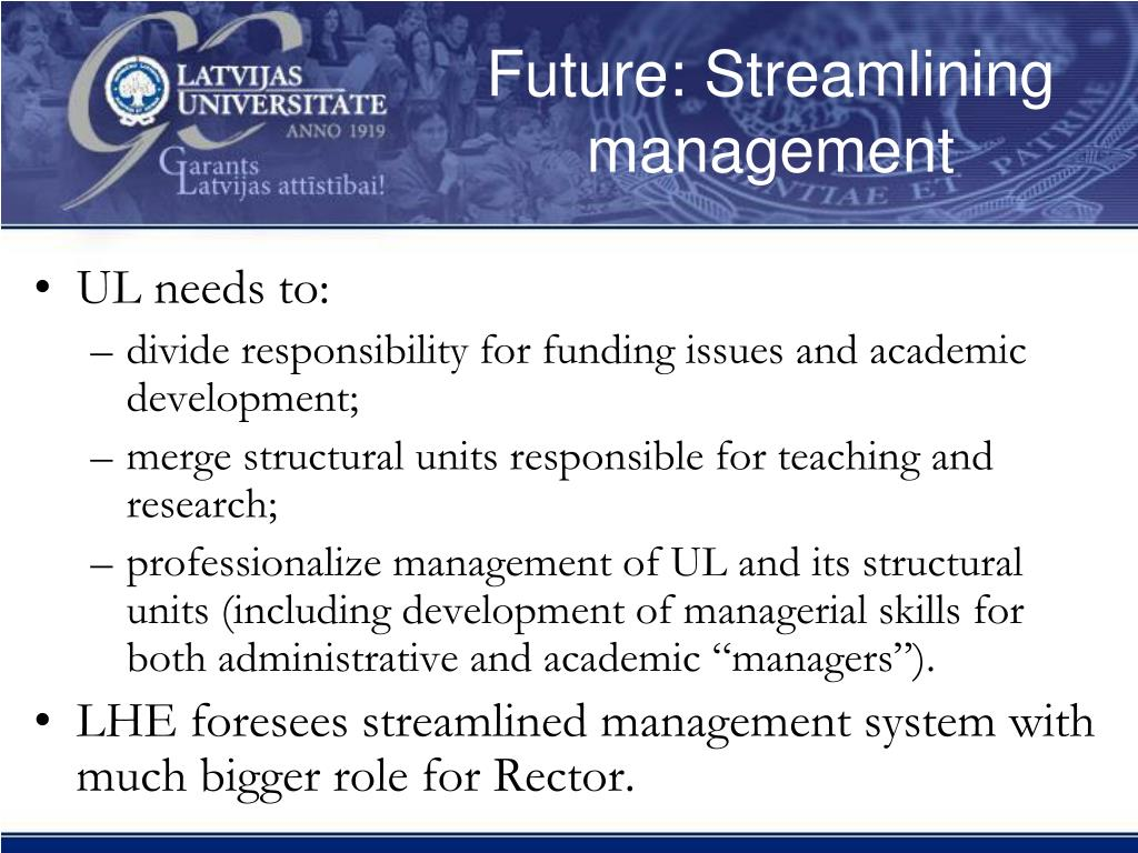 Future: Streamlining management