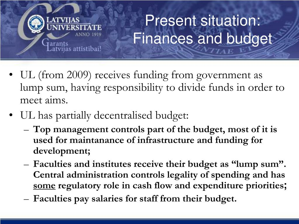 Present situation: Finances and budget