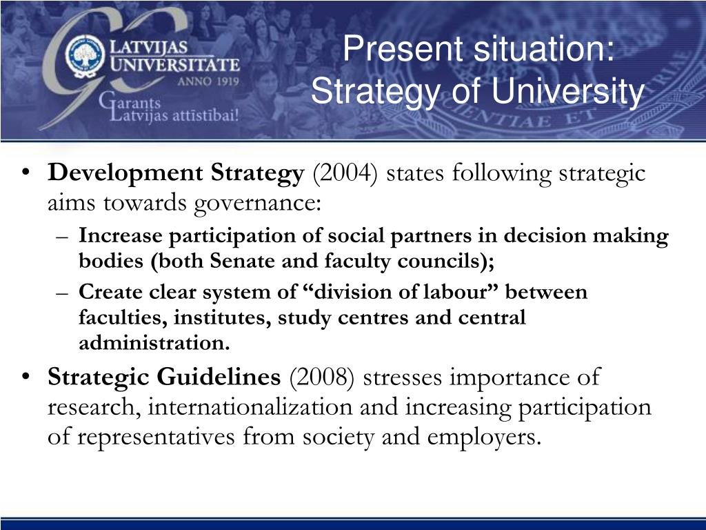 Present situation: Strategy of University