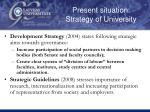 present situation strategy of university