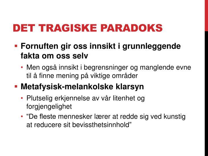 Det tragiske paradoks