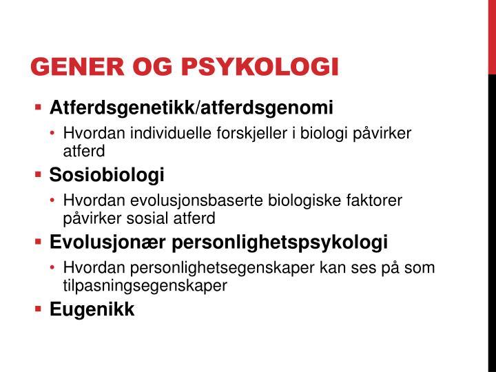 Gener og psykologi