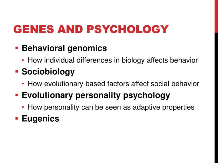 Genes and psychology
