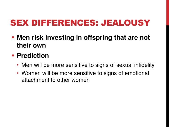 Sex Differences: Jealousy