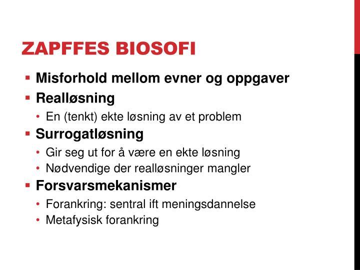 Zapffes biosofi