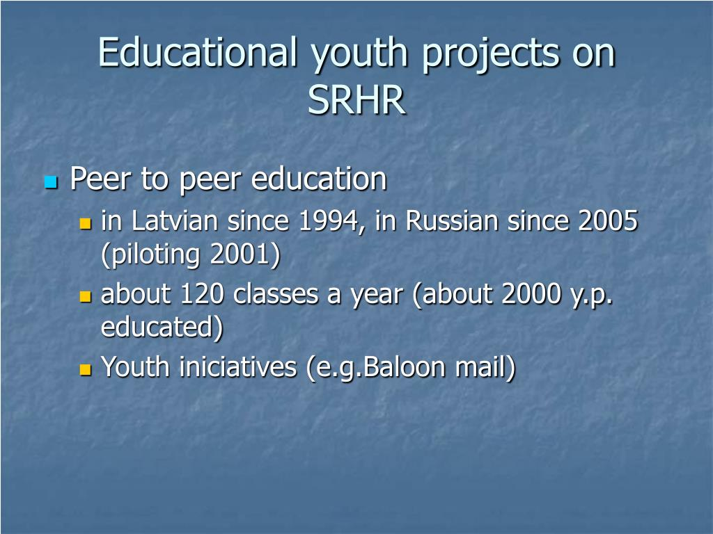 Educational youth projects on SRHR