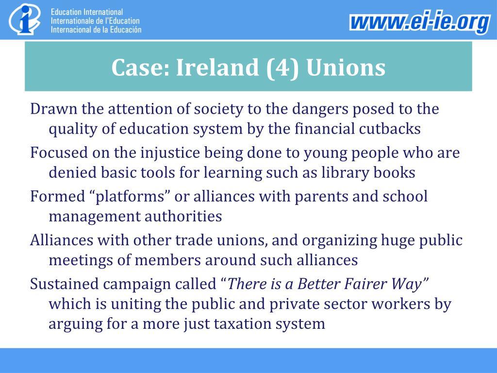 Case: Ireland (4) Unions