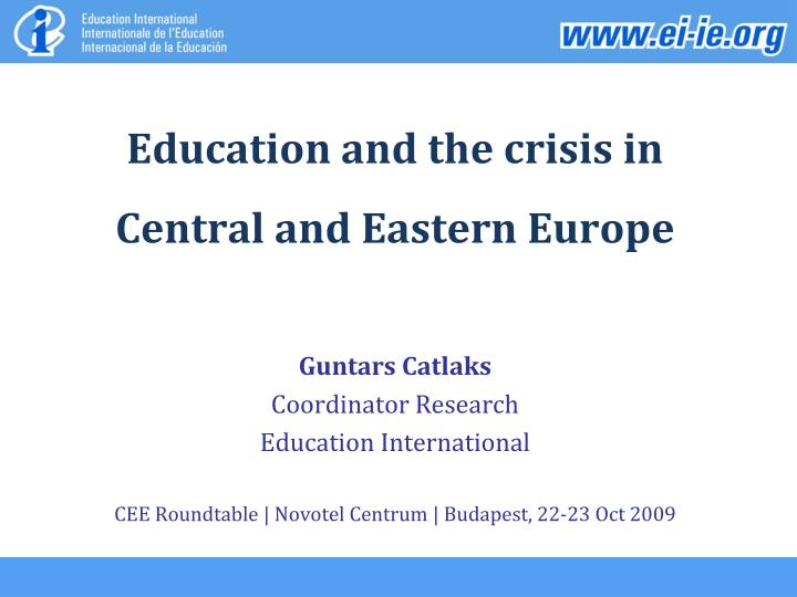 Education and the crisis in central and eastern europe