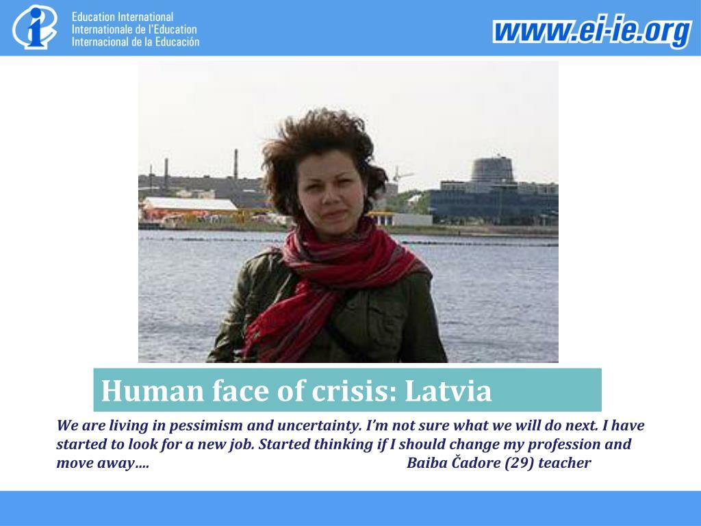 Human face of crisis: Latvia