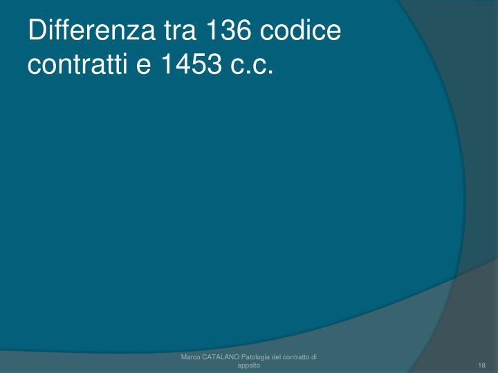 Differenza tra 136 codice contratti e 1453 c.c.