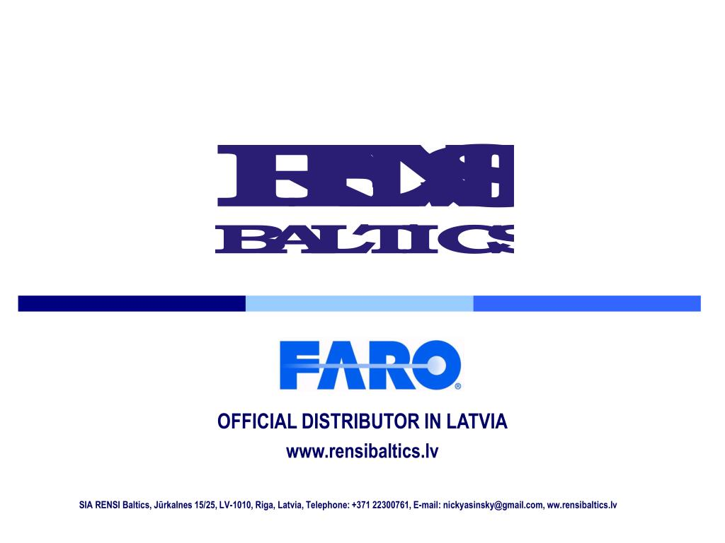 OFFICIAL DISTRIBUTOR IN LATVIA