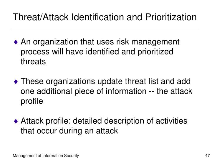 Threat/Attack Identification and Prioritization